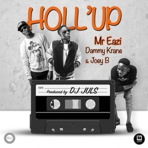 Mr Eazi - Hollup Ft. DammyKrane & Joey B